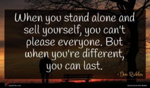 Don Rickles quote : When you stand alone ...