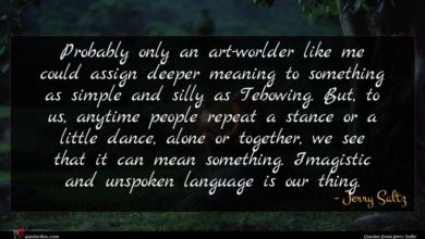 Photo of Jerry Saltz quote : Probably only an art-worlder …