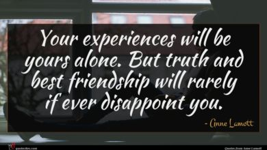 Photo of Anne Lamott quote : Your experiences will be …