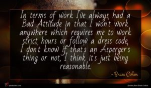 Bram Cohen quote : In terms of work ...