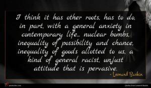 Leonard Baskin quote : I think it has ...