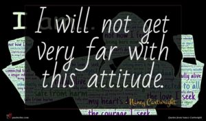 Nancy Cartwright quote : I will not get ...