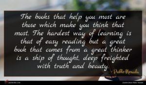 Pablo Neruda quote : The books that help ...