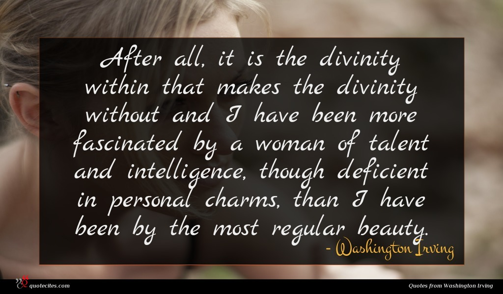 Photo of Washington Irving quote : After all it is …