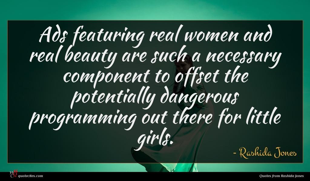 Photo of Rashida Jones quote : Ads featuring real women …