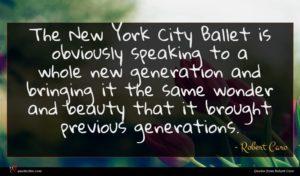 Robert Caro quote : The New York City ...