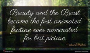 Leonard Maltin quote : Beauty and the Beast ...