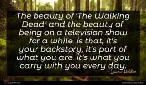 Laurie Holden quote : The beauty of 'The ...