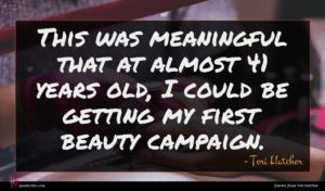 Teri Hatcher quote : This was meaningful that ...