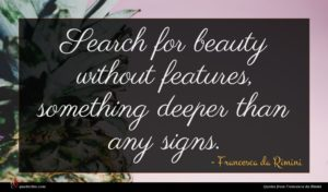 Francesca da Rimini quote : Search for beauty without ...