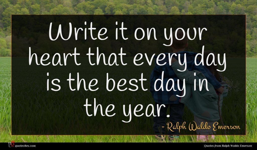 Photo of Ralph Waldo Emerson quote : Write it on your …