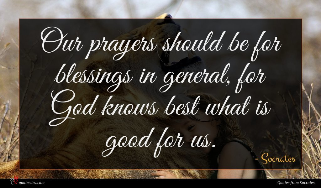 Socrates Quote Our Prayers Should Be
