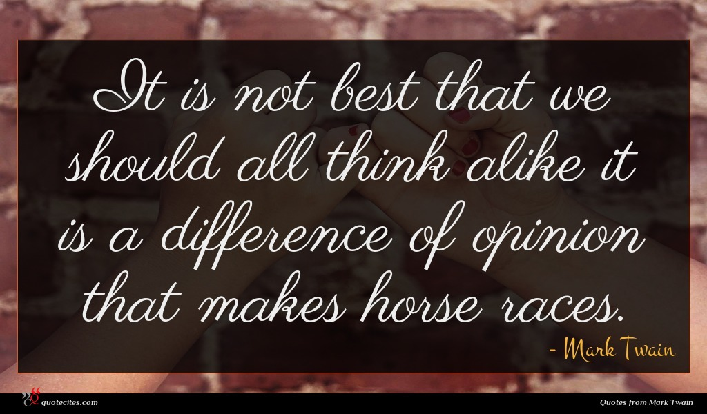 Photo of Mark Twain quote : It is not best …