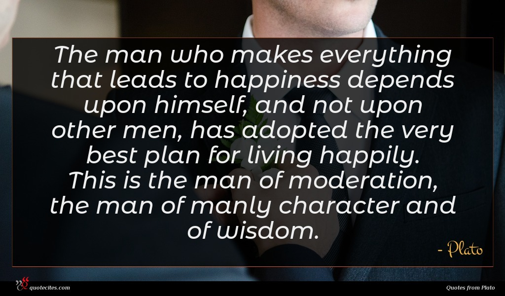 Photo of Plato quote : The man who makes …