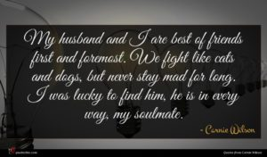 Carnie Wilson quote : My husband and I ...