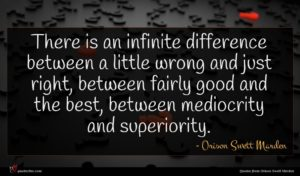 Orison Swett Marden quote : There is an infinite ...