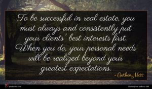 Anthony Hitt quote : To be successful in ...
