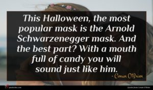 Conan O'Brien quote : This Halloween the most ...