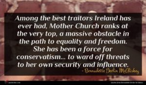 Bernadette Devlin McAliskey quote : Among the best traitors ...