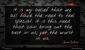 Janet Jackson quote : It is my belief ...