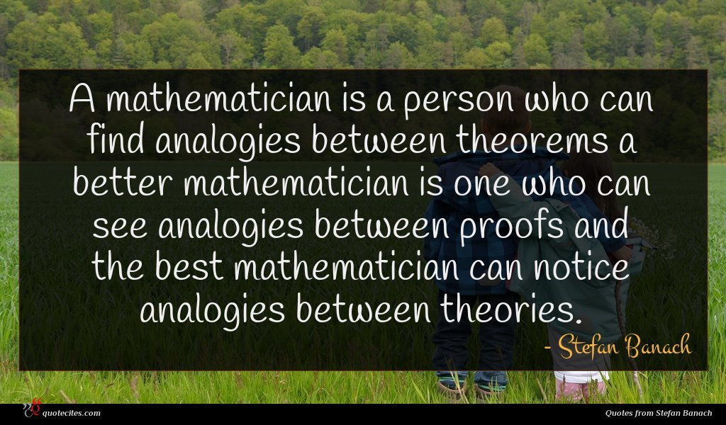 Photo of Stefan Banach quote : A mathematician is a …