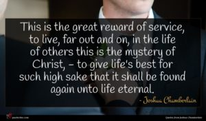 Joshua Chamberlain quote : This is the great ...