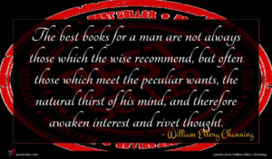 William Ellery Channing quote : The best books for ...