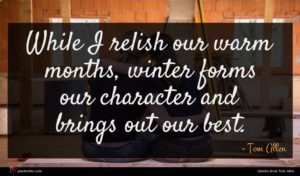 Tom Allen quote : While I relish our ...