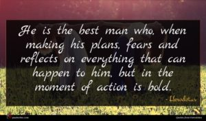 Herodotus quote : He is the best ...