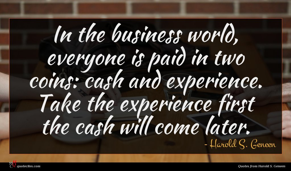 Photo of Harold S. Geneen quote : In the business world …