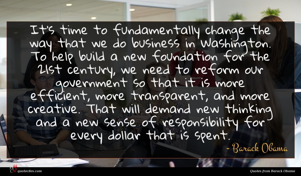 Photo of Barack Obama quote : It's time to fundamentally …