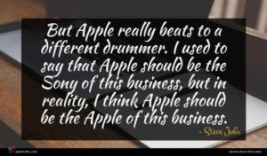 Steve Jobs quote : But Apple really beats ...