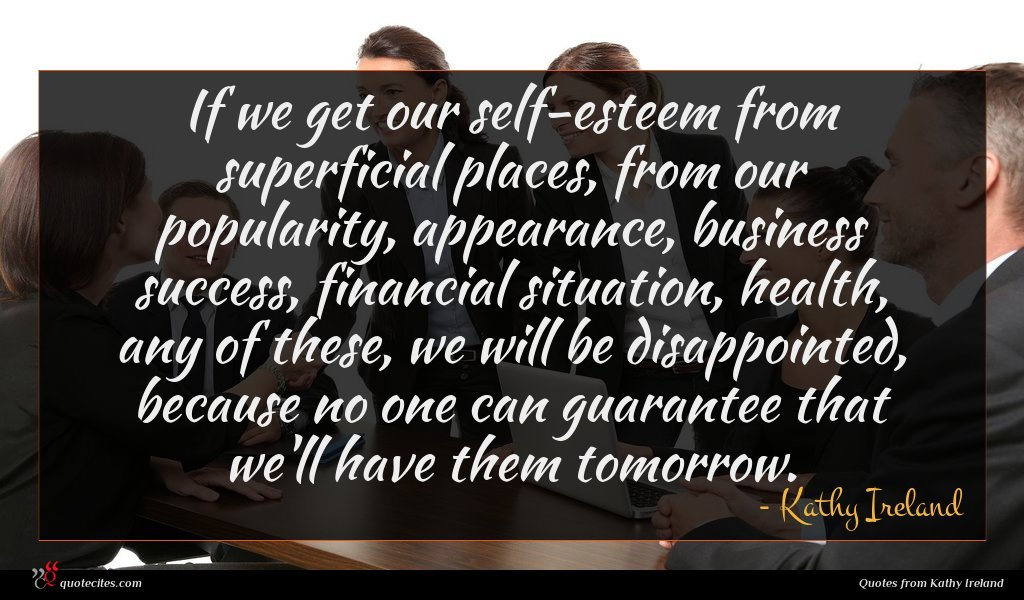 Photo of Kathy Ireland quote : If we get our …