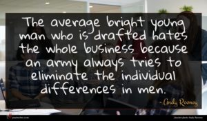 Andy Rooney quote : The average bright young ...