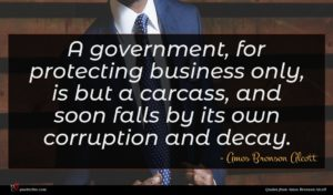 Amos Bronson Alcott quote : A government for protecting ...