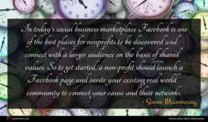 Simon Mainwaring quote : In today's social business ...