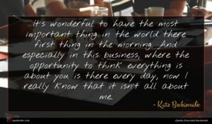 Kate Beckinsale quote : It's wonderful to have ...