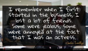Amber Tamblyn quote : I remember when I ...