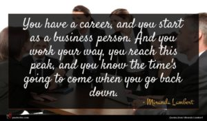 Miranda Lambert quote : You have a career ...