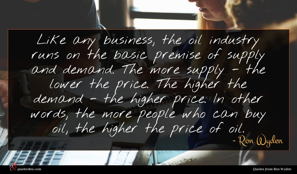 Like any business, the oil industry runs on the basic premise of supply and demand. The more supply - the lower the price. The higher the demand - the higher price. In other words, the more people who can buy oil, the higher the price of oil.