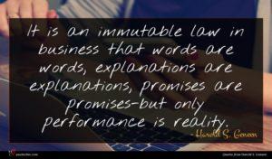 Harold S. Geneen quote : It is an immutable ...