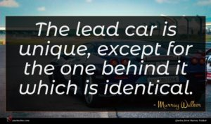 Murray Walker quote : The lead car is ...