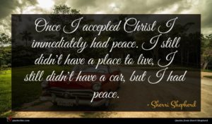 Sherri Shepherd quote : Once I accepted Christ ...