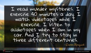Grover Norquist quote : I read murder mysteries ...