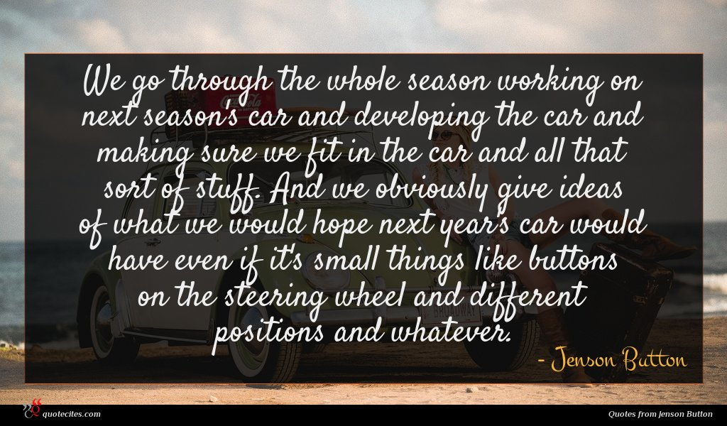 Photo of Jenson Button quote : We go through the …