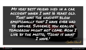 Amber Heard quote : My very best friend ...