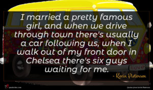 Kevin Pietersen quote : I married a pretty ...
