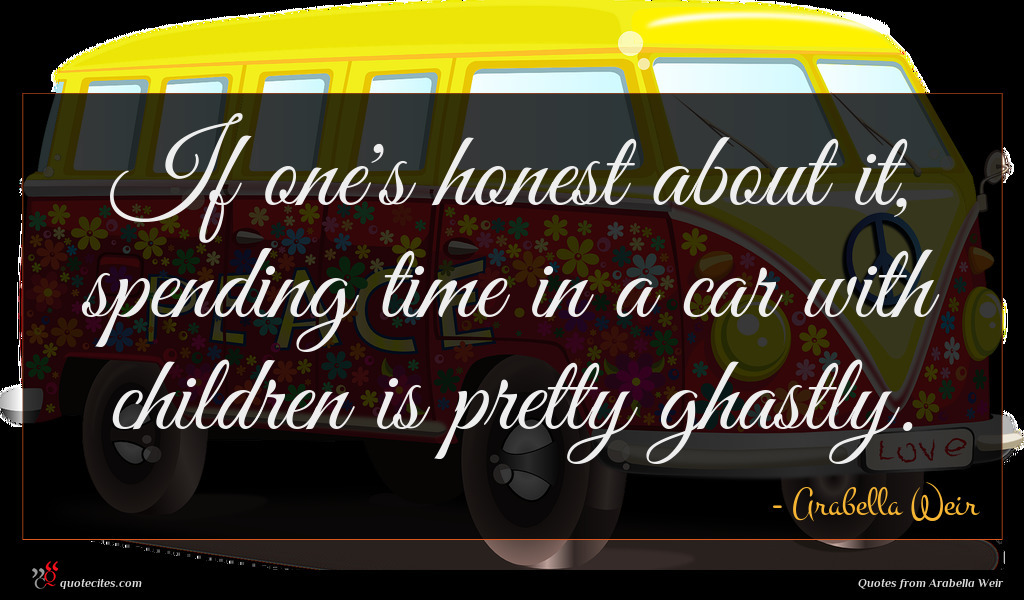 If one's honest about it, spending time in a car with children is pretty ghastly.