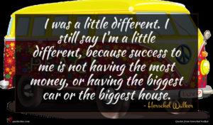 Herschel Walker quote : I was a little ...