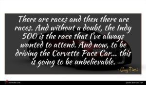 Guy Fieri quote : There are races and ...